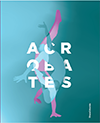 Excerpts FR - from the ACROBATES catalogue
